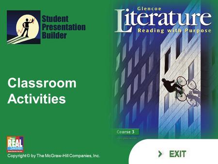 Classroom Activities Copyright © by The McGraw-Hill Companies, Inc.