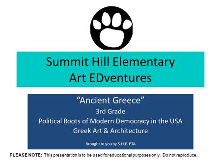 "Summit Hill Elementary Art EDventures ""Ancient Greece"" 3rd Grade Political Roots of Modern Democracy in the USA Greek Art & Architecture Brought to you."