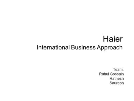 Haier International Business Approach