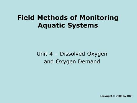 Field Methods of Monitoring Aquatic Systems