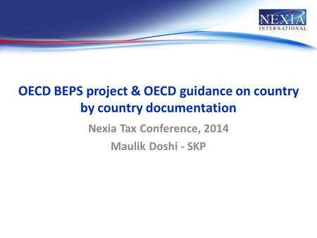OECD BEPS project & OECD guidance on country by country documentation