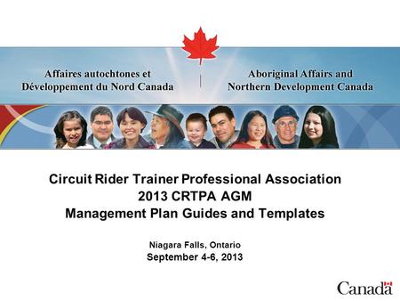 SECRET Circuit Rider Trainer Professional Association 2013 CRTPA AGM Management Plan Guides and Templates Niagara Falls, Ontario September 4-6, 2013.