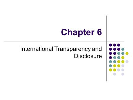 International Transparency and Disclosure