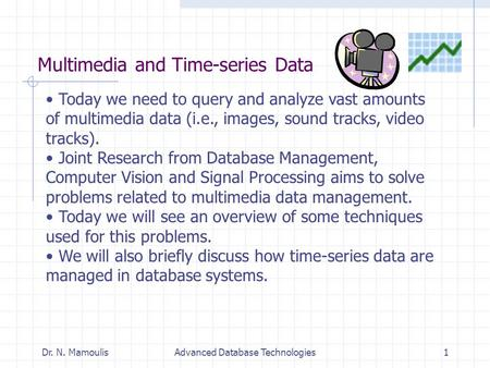 Multimedia and Time-series Data