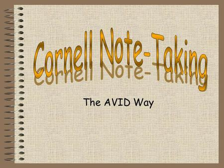 Cornell Note-Taking The AVID Way.
