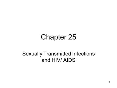 Sexually Transmitted Infections and HIV/ AIDS