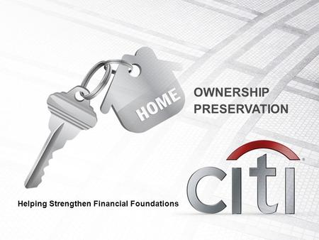 OWNERSHIP PRESERVATION Helping Strengthen Financial Foundations.