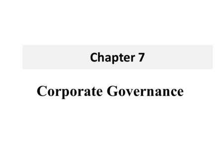 Chapter 7 Corporate Governance.