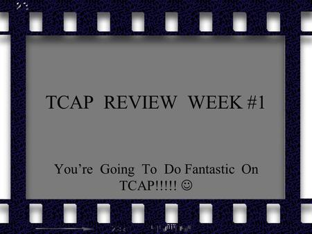 TCAP REVIEW WEEK #1 You're Going To Do Fantastic On TCAP!!!!!
