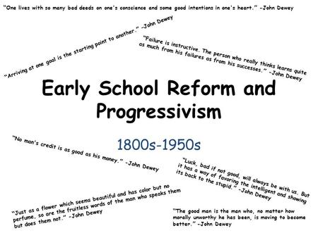 Early School Reform and Progressivism