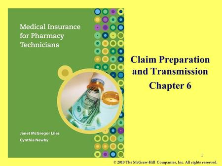 Claim Preparation and Transmission Chapter 6