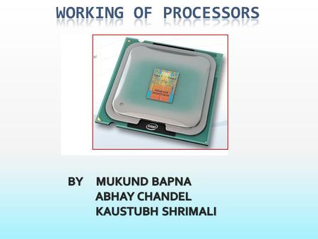 The processor, (also known as a microprocessor or a CPU, which stands for Central Processing Unit), does all of the computing a computer does. In other.