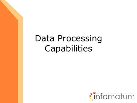 Data Processing Capabilities