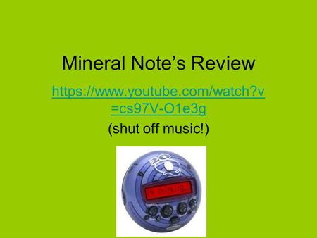 Mineral Note's Review https://www.youtube.com/watch?v =cs97V-O1e3g (shut off music!)