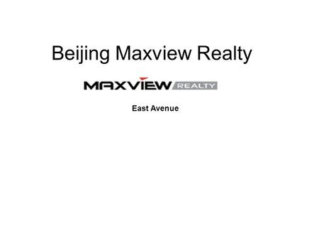 Beijing Maxview Realty East Avenue. Apartment For Rent Beijing Location & Surroundings East Avenue is located in the popular Sanlitun in the heart of.