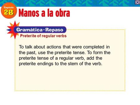 To talk about actions that were completed in the past, use the preterite tense. To form the preterite tense of a regular verb, add the preterite endings.