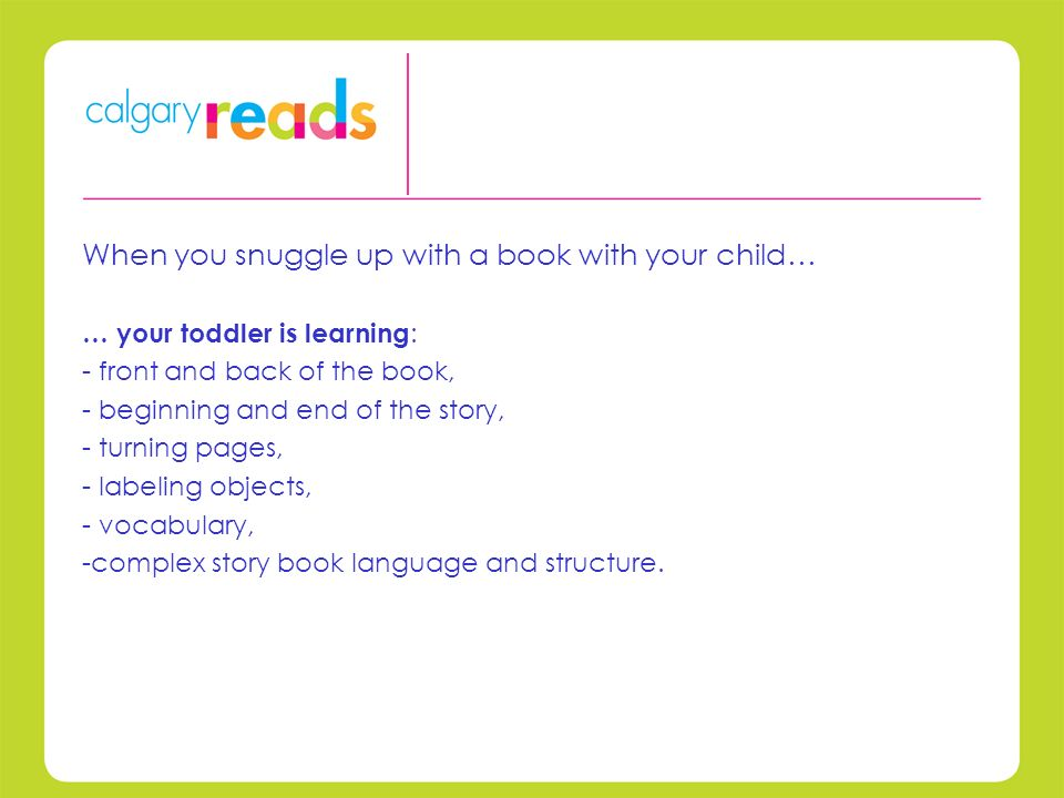 When you snuggle up with a book with your child…...
