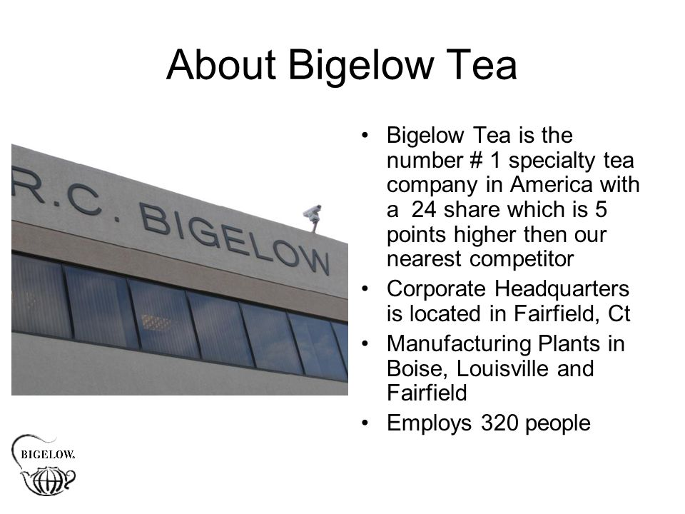 Bigelow Family Commitment Why have a Sustainabili..TEA program.