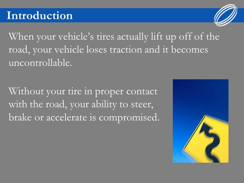 Introduction Under extreme circumstances, most commonly excessive speed, it is possible to have multiple tires hydroplane.