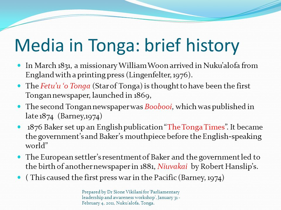 Media in Tonga: brief history In March 1882, the Koa Taimi o Tonga (The Times of Tonga), a pro-government Tongan language paper, was established.