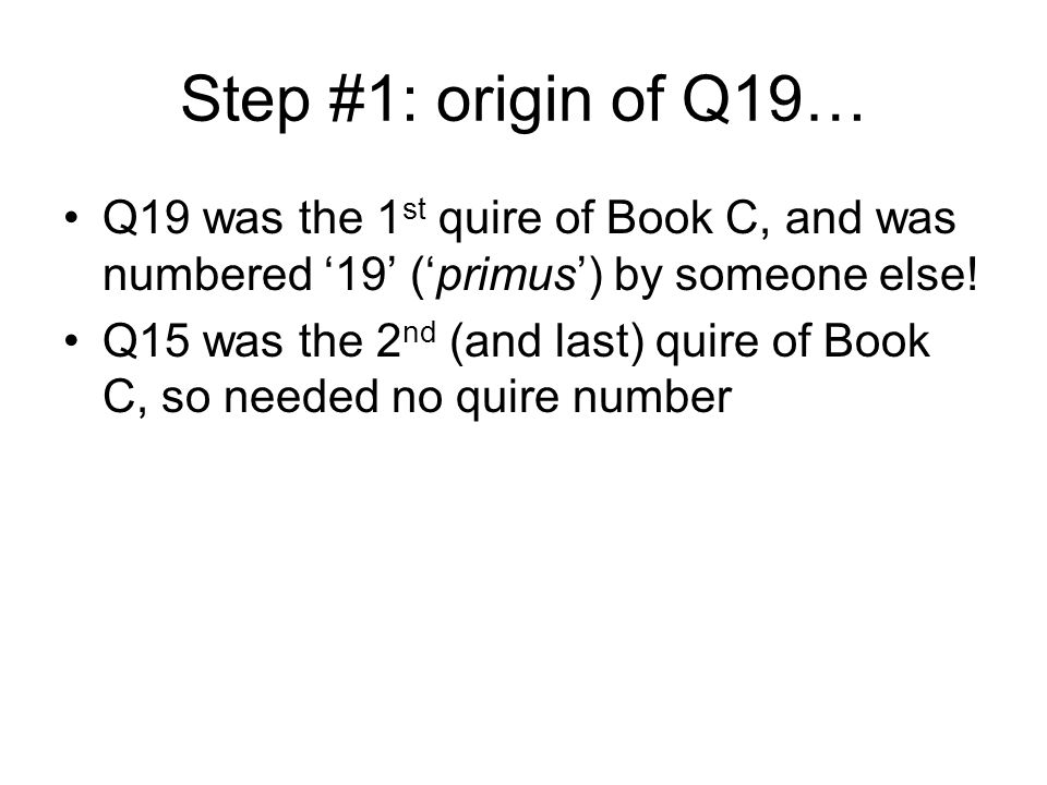 Step #2: origin of Q13… An owner rationalized Book A and Book B into a single Book AB1 AB1: Q1-Q7,Q17,Q8(Q14),Q9-Q13, Q20