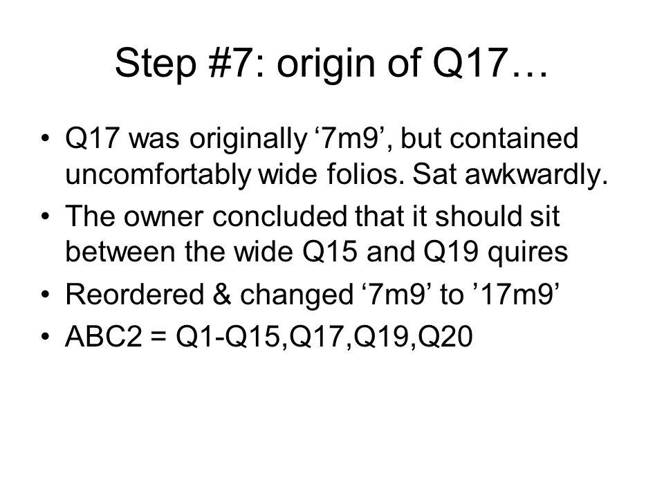 Step #8: the missing bifolios Q: where did Q8s missing bifolios go.