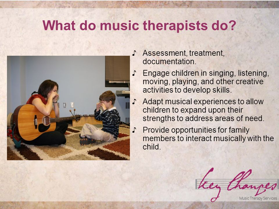 What do music therapists do.