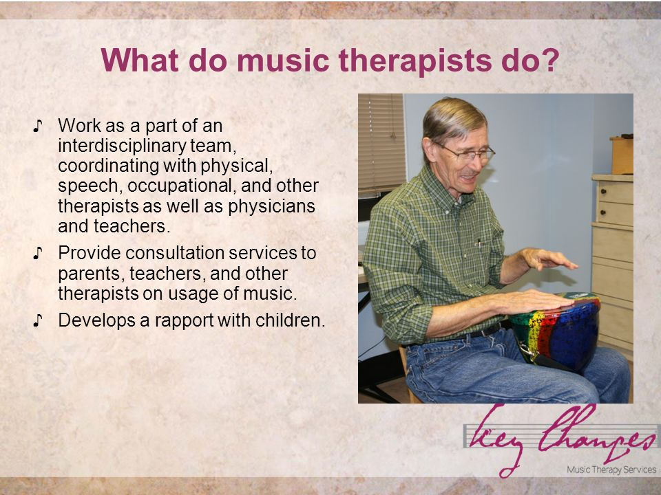 Music Therapy and Families Enjoyable and purposeful activities for families to share with their children.
