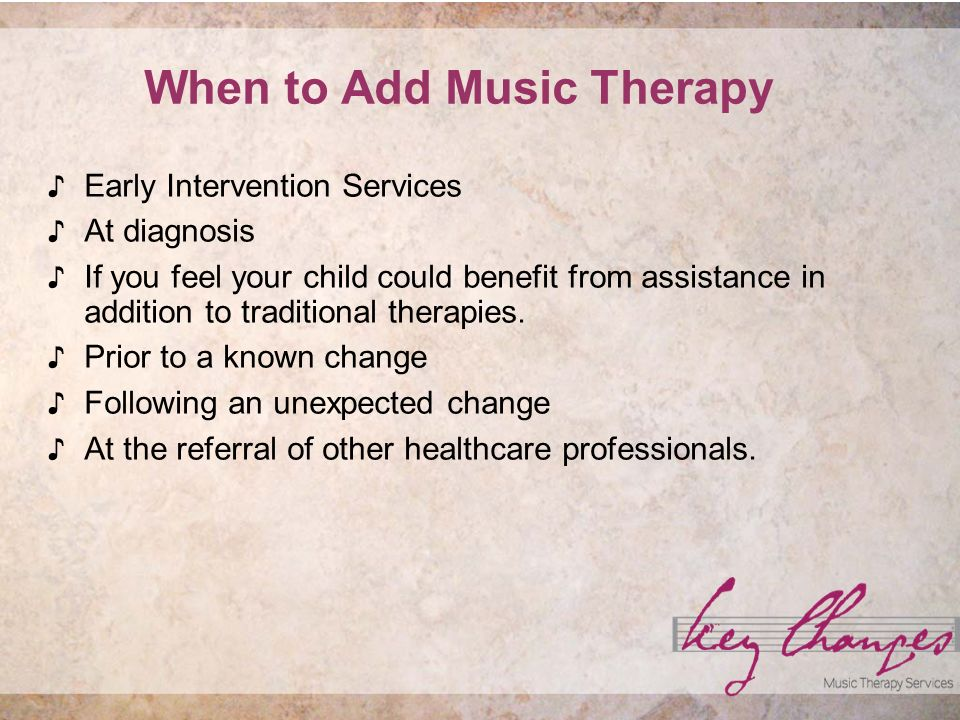 How to receive music therapy services Private individual sessions.