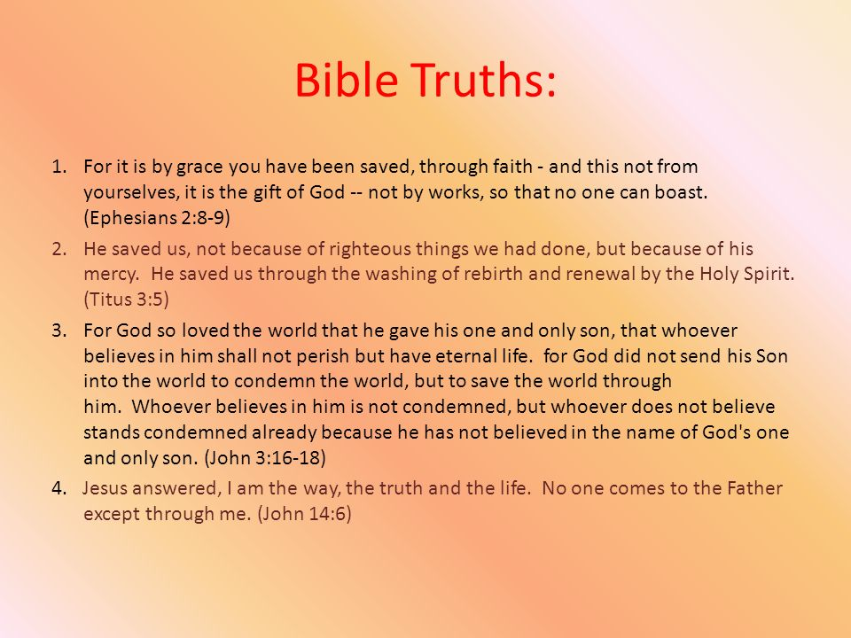What is truth.Are people who sin really going to go to hell.