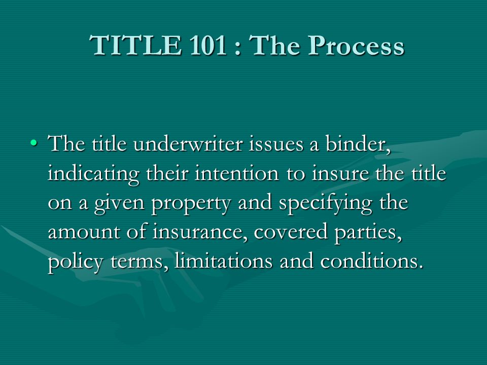 TITLE 101 : The Process The parties then work to clear any clouds (i.e., encroachments) to the title.