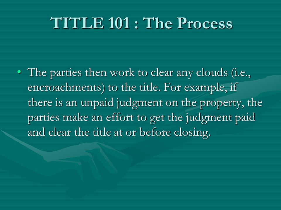 TITLE 101 : The Process The title agency, through their closing officer, usually (but not always) hosts the closing and proceeds to pay off liens and judgments, prorate tax payments and make distribution based upon the HUD-1 Settlement Sheet that they prepared.