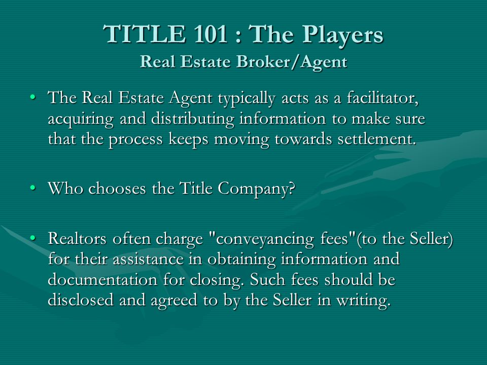 TITLE 101 : The Players Lender Most lenders require a title insurance policy to protect the lender against claims that may not have been discovered by the title search.Most lenders require a title insurance policy to protect the lender against claims that may not have been discovered by the title search.