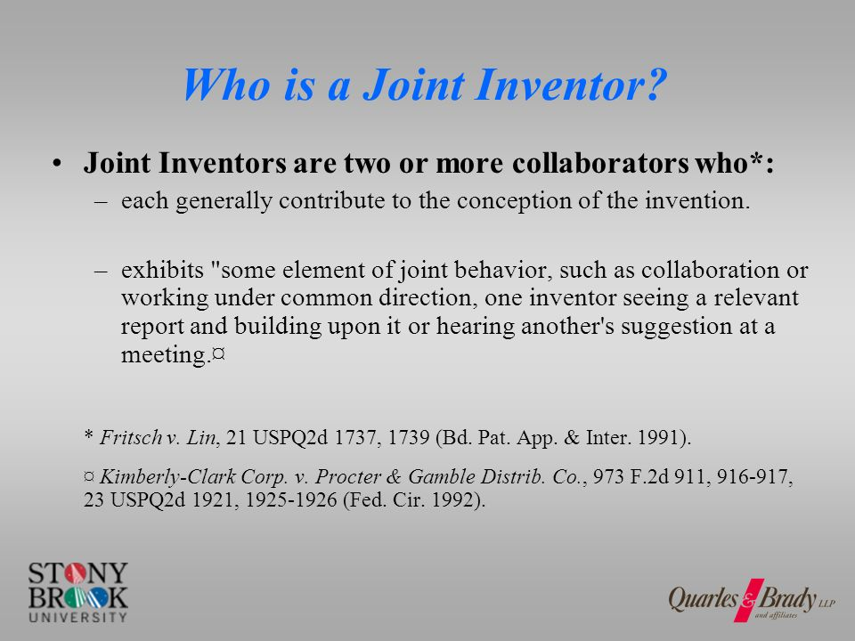 A Joint Inventor Can* work in a different physical location and at different (although overlapping) time.