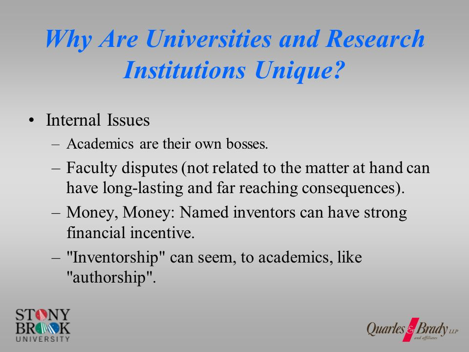 Why Are Universities and Research Institutions Unique.