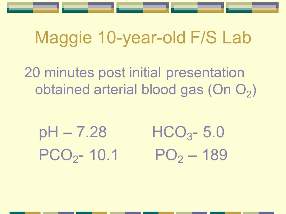 Maggie 10-year-old F/S Lab Now what is her acid/base status?