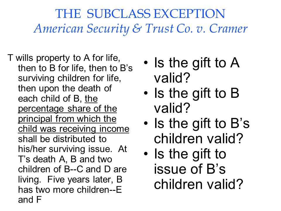 THE SUBCLASS EXCEPTION American Security & Trust Co.