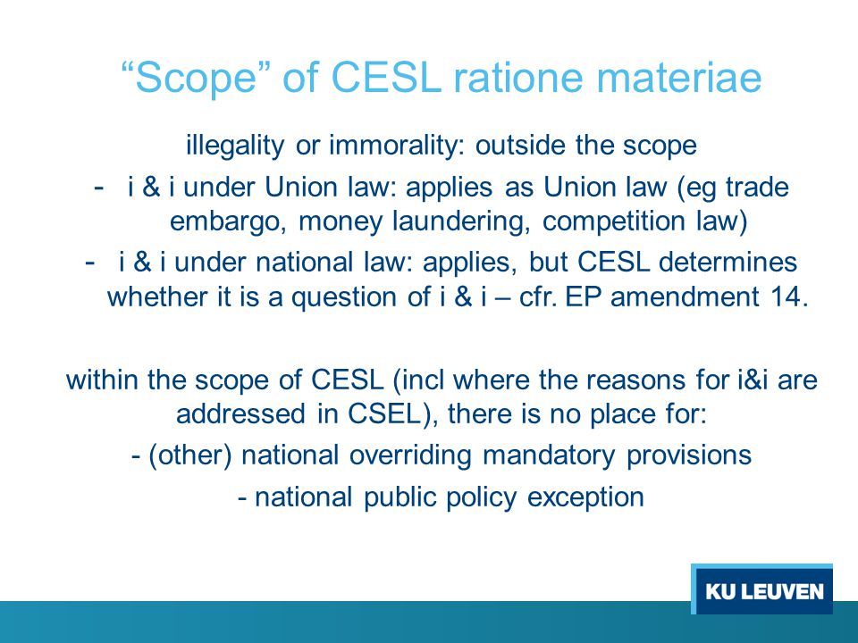 Outside the scope of CESL Still MS duty to give full effect (art.