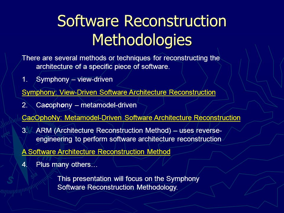 Some sources of input for reconstruction Some sources of input for reconstruction  The system itself  Metamodels  Traces obtained by executing the system Basic steps involved Extract raw dataApply abstraction technique Present/Visualize information