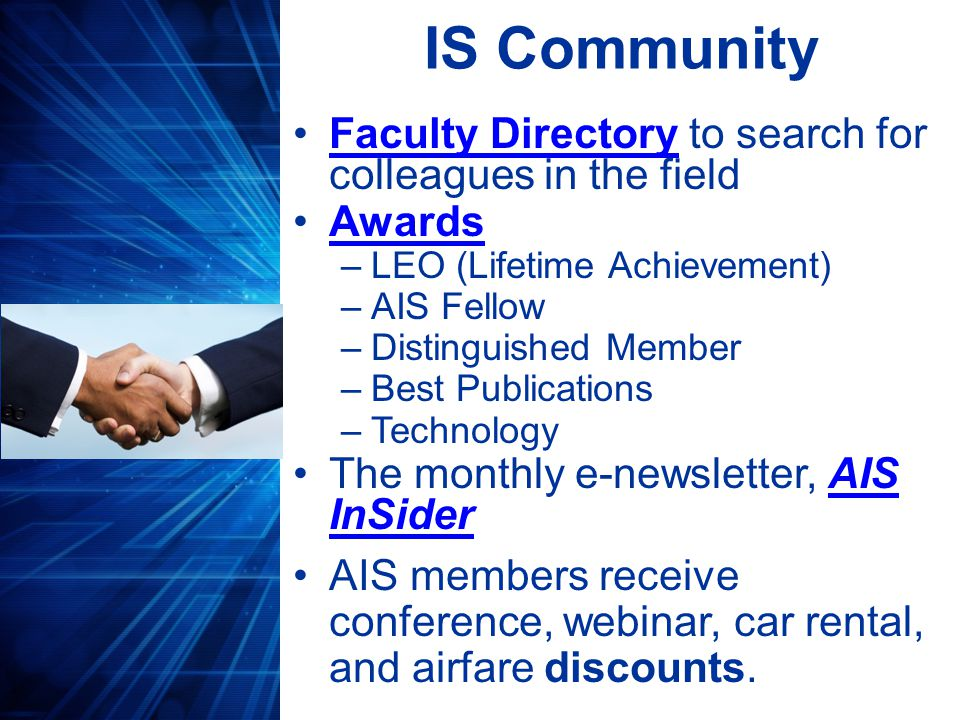 Teaching Tools Increase your program's visibility and prepare your students for the field by leading an AIS student chapter.