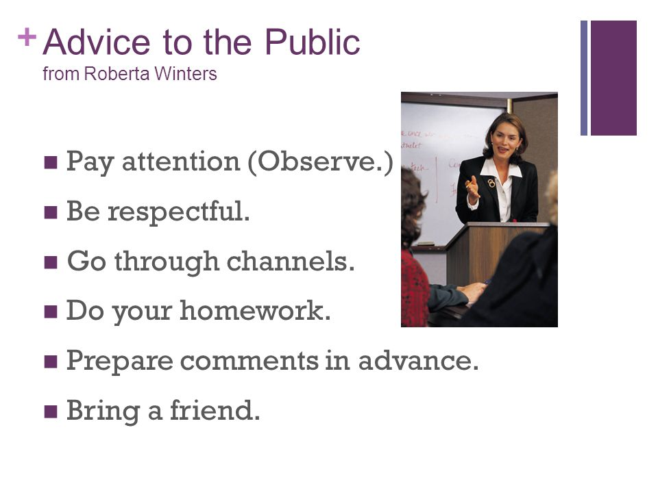 + Advice to the Public from Roberta Winters Listen actively.