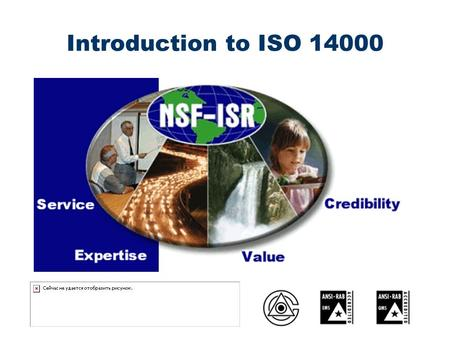 Introduction to ISO 14000. International Organization for Standardization (ISO) n Worldwide federation of national standards bodies from over 100 countries,
