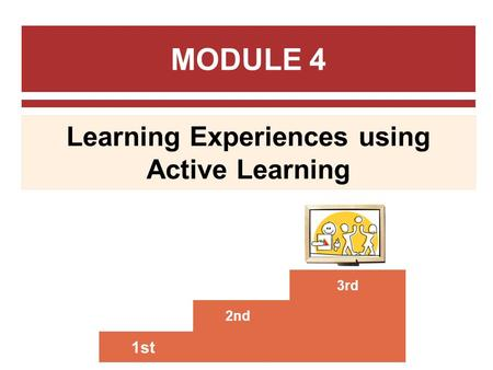 Learning Experiences using Active Learning