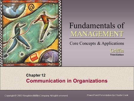 Chapter 12 Communication in Organizations