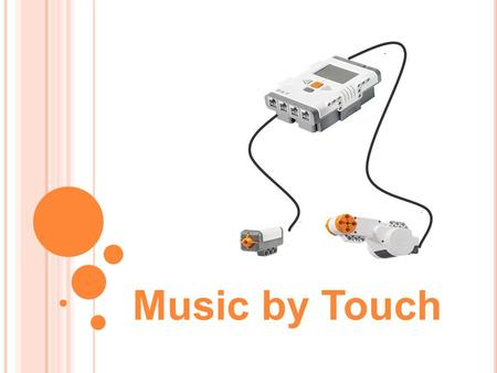 "Music by Touch. 1. Provide an example ""stimulus-sensor- coordinator-effector-response"" framework for both your (human) sense of touch and the robotic."