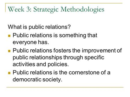 Week 3: Strategic Methodologies