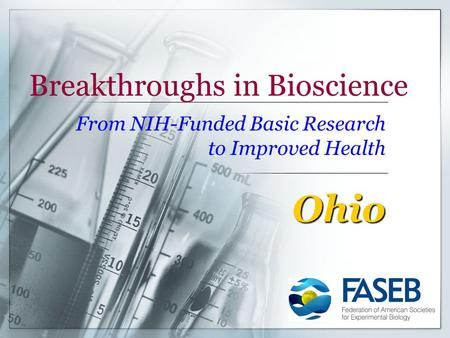 Breakthroughs in Bioscience From NIH-Funded Basic Research to Improved Health Ohio.