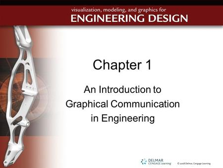 Chapter 1 An Introduction to Graphical Communication in Engineering.
