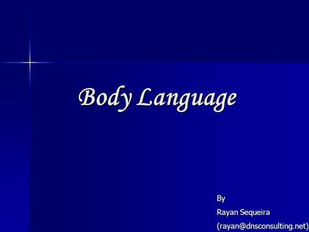 Body Language By Rayan Sequeira