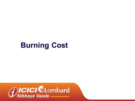 Burning Cost. 2 Agenda Need for burning cost & its introduction Market overview Challenges & next step GHI burning cost Detariff Cycle & its evolution.